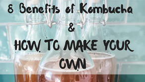 8 Benefits of Kombucha & How to Make Your Own