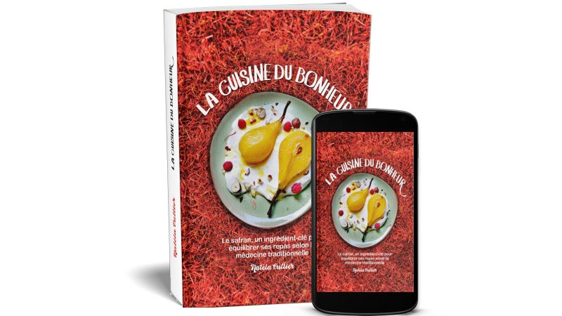 """Livre de recettes consacré au safran : """"La cuisine du bonheur"""" version PDF"""