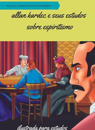 HQ - Allan Kardec e seus estudos sobre Espiritismo