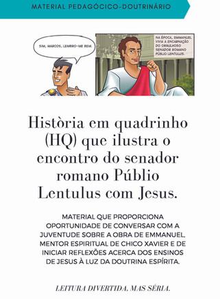 O encontro de Publio Lentulus com Jesus.