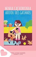 Minha_cachorrinha_adotou_três_gatinhos-1