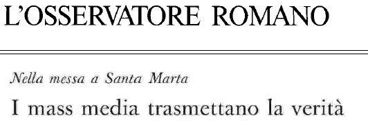 Bergoglio_-_I_mass_media_trasmettano_la_