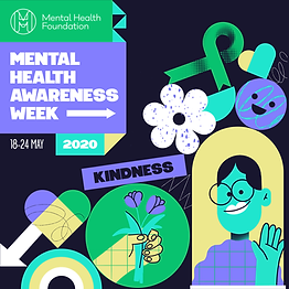 The theme for Mental Health Awareness Month 2020 is kindness. Get involved by sharing your acts of kindness on social using #KindnessMatters and #MentalHealthAwarenessweek or host a fundraiser.