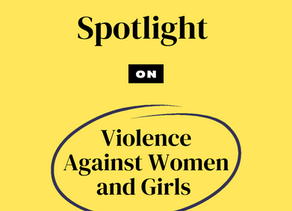 The Shadow Pandemic | Spotlight On: Violence Against Women and Girls