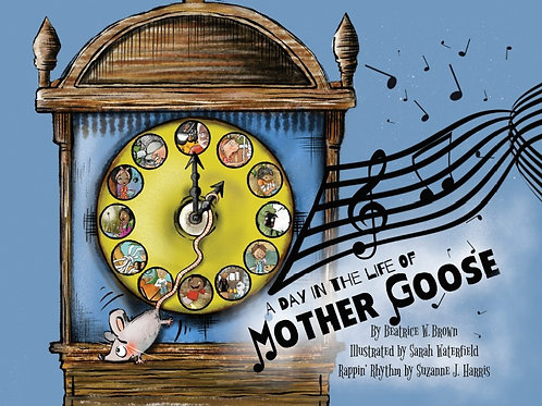A Day in the Life of Mother Goose