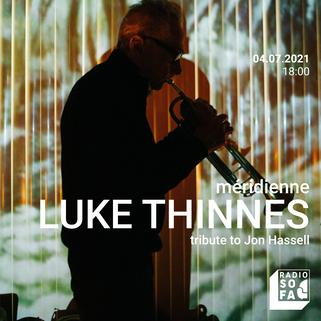 Méridienne Luke Thinnes Jon Hassell.png