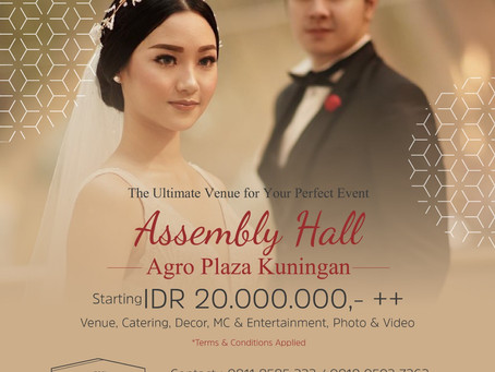 Wedding Package at Assembly Hall Agro Plaza Start From 20mio++ !!