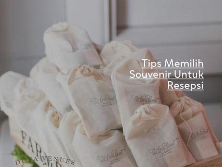 Tips Memilih Souvenir Untuk Resepsi