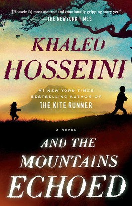 Ashley's Pick:  And the Mountains Echoed by Khaled Hosseini
