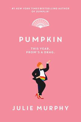Heather's Pick:  Pumpkin by Julie Murphy
