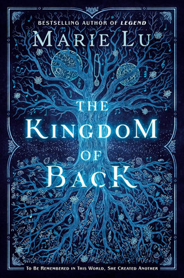 Katie's Pick:  The Kingdom of Back by Marie Lu