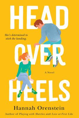 Brooke's Pick:  Head Over Heels by Hannah Orenstein
