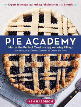 Shannon's Pick:  Pie Academy by Ken Haedrich
