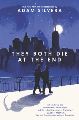 Brooke's Pick:  They Both Die at the End by Adam Silvera