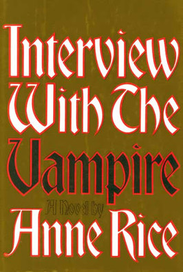 Van's Pick:  Interview with the Vampire by Anne Rice