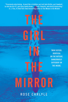 Brooke's Pick:  The Girl in the Mirror by Rose Carlyle