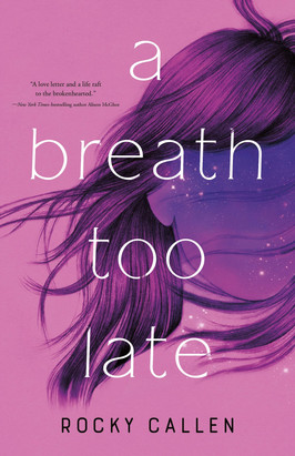 Brooke's Pick:  A Breath Too Late by Rocky Callan