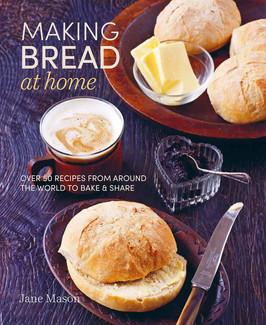 Kathy's Pick:  Making Bread at Home by Jane Mason