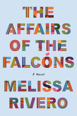 Brooke's Pick:  The Affairs of the Falcons by Melissa Rivero