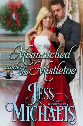 Laura's Pick:  Mismatched Under the Mistletoe by Jess Michaels