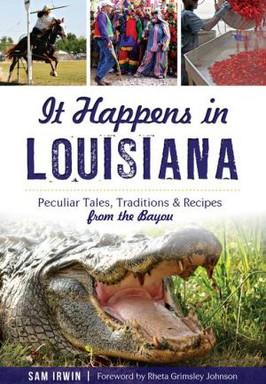 Kathy's Pick:  It Happens in Louisiana by Sam Irwin