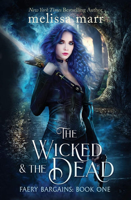 Katie's Pick:  The Wicked and the Dead by Melissa Marr