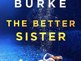 Shannon's Pick:  The Better Sister by Alafair Burke