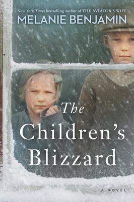 Helen's Pick:  The Children's Blizzard by Melanie Benjamin