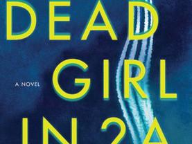 Brooke's Pick:  The Dead Girl in 2A by Carter Wilson