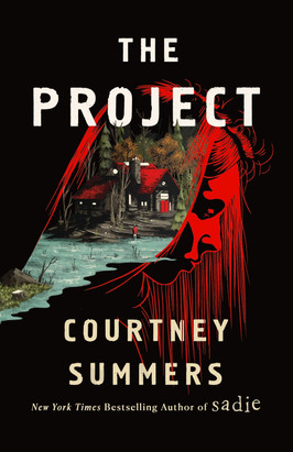 Brooke's Pick:  The Project by Courtney Summers