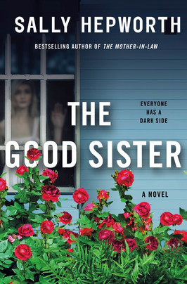 Brooke's Pick:  The Good Sister by Sally Hepworth