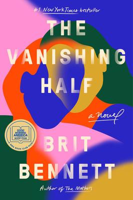 Brooke's Pick:  The Vanishing Half by Brit Bennett