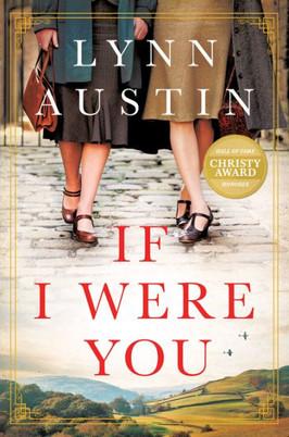 Lynette's Pick:  If I Were You by Lynn Austin