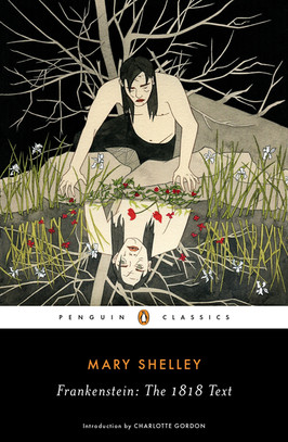 Catherine's Pick:  Frankenstein by Mary Shelley
