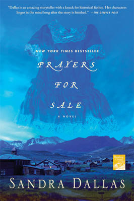 Crystal's Pick:  Prayers for Sale by Sandra Dallas