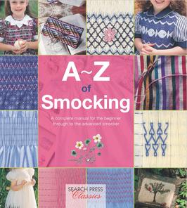 Kathy's Pick:  A-Z of Smocking by Search Press