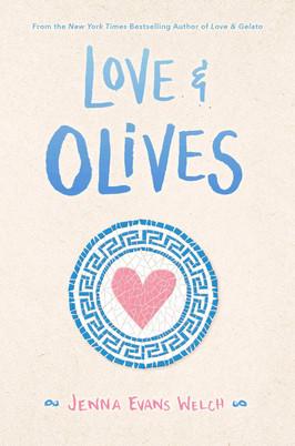Brooke's Pick:  Love & Olives by Jenna Evans Welch