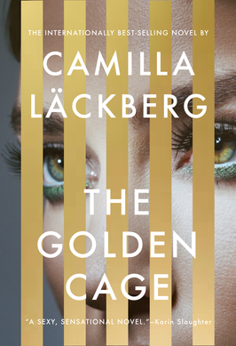 Shannon's Pick:  The Golden Cage by Camilla Lackberg