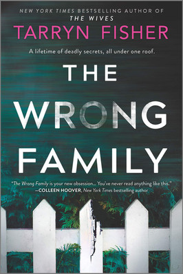 Brooke's Pick:  The Wrong Family by Tarryn Fisher