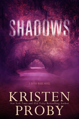 Dione's Pick:  Shadows by Kristen Proby