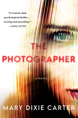 Brooke's Pick:  The Photographer by Mary Dixie Carter