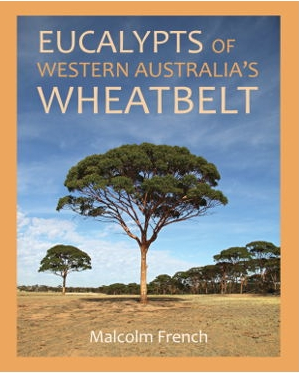 Eucalypts of WA's Wheatbelt