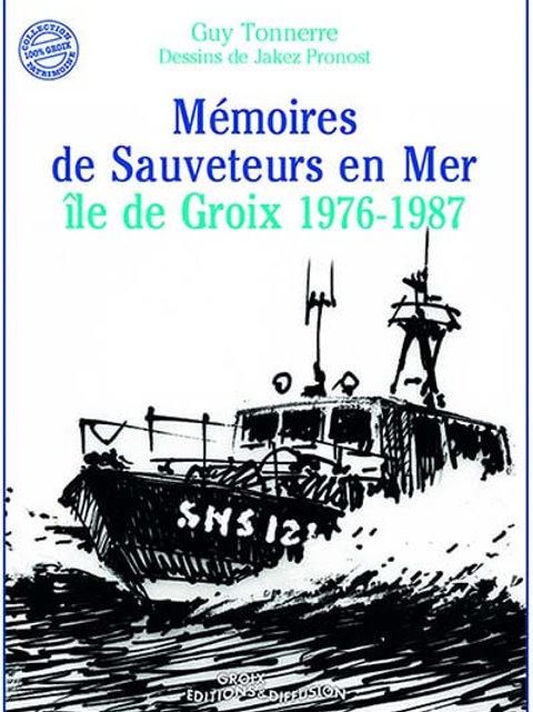 Mémoires de sauveteurs en mer
