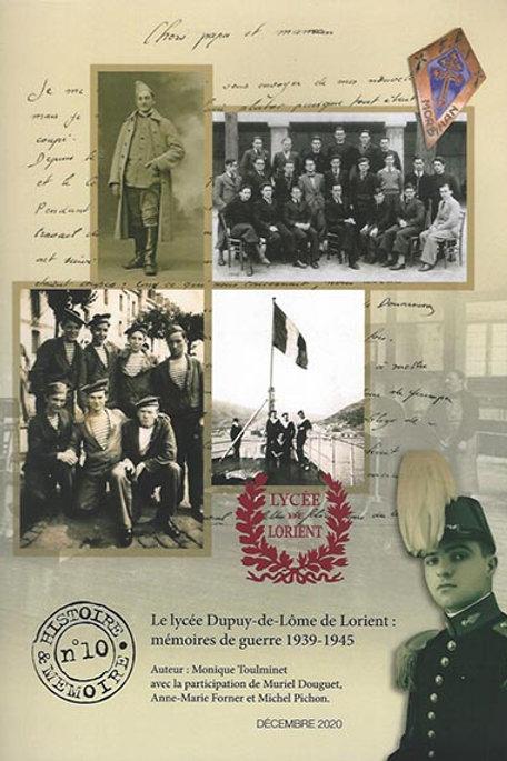 Le lycée Dupuy de Lôme : mémoires de guerre 1939-1945