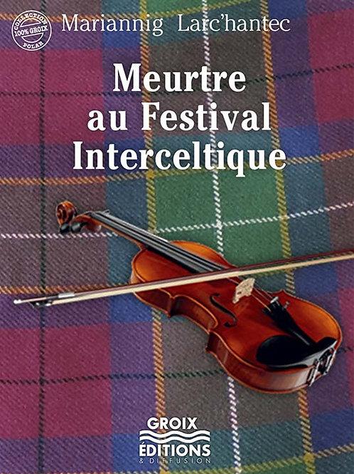 Meurtre au Festival Interceltique