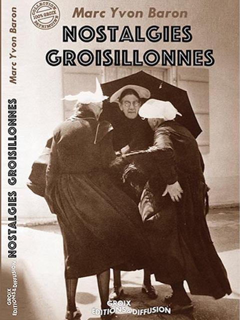 Nostalgies groisillonnes