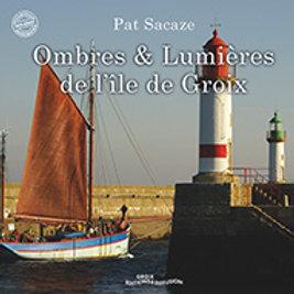 Ombres et lumières de l'île de Groix