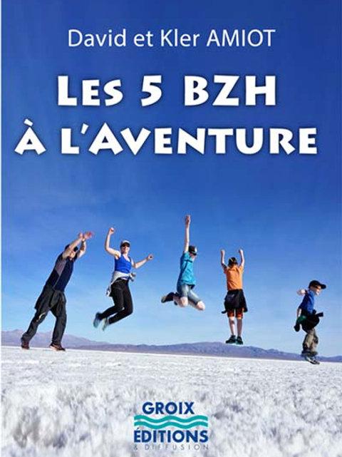 Les 5 BZH à l'aventure