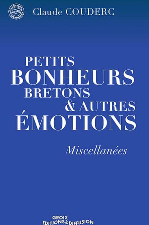 Petits bonheurs bretons & autres émotions