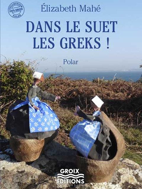 Dans le Suet les Greks